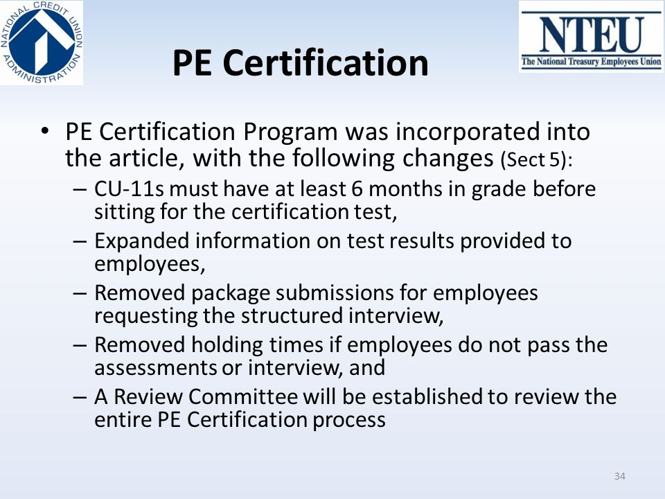 PE Certification PE Certification Program was incorporated into the article, with the following changes (Sect 5):