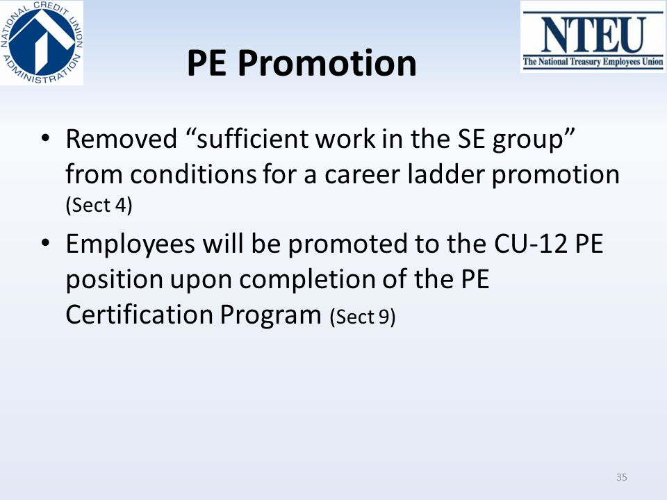 PE Promotion Removed sufficient work in the SE group from conditions for a career ladder promotion (Sect 4)