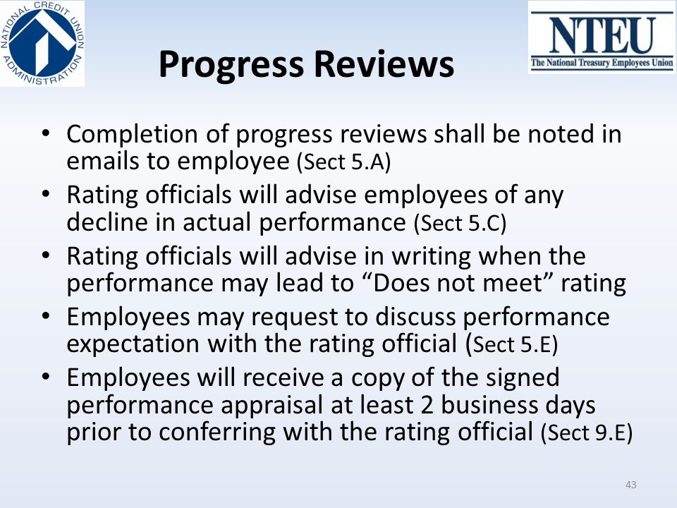 Progress Reviews Completion of progress reviews shall be noted in emails to employee (Sect 5.A)