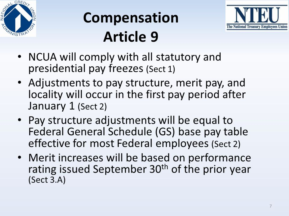 Compensation Article 9 NCUA will comply with all statutory and presidential pay freezes (Sect 1)