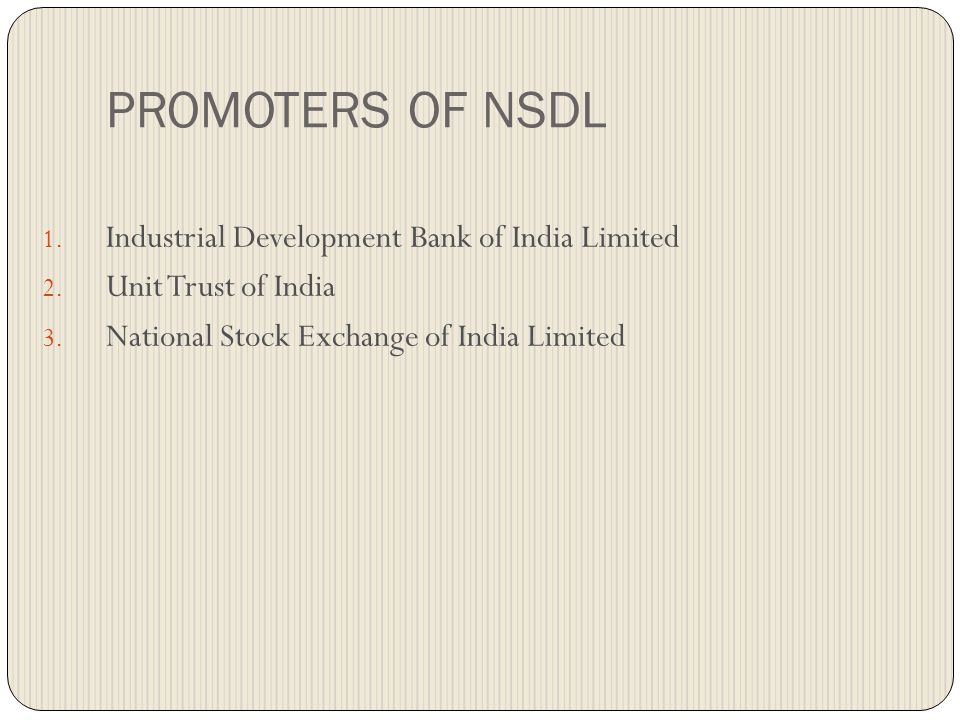 PROMOTERS OF NSDL Industrial Development Bank of India Limited