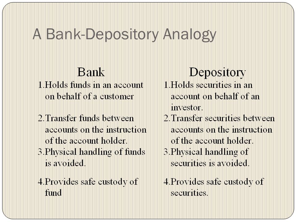 A Bank-Depository Analogy