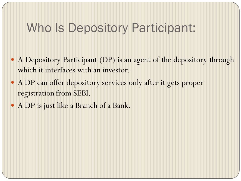 Who Is Depository Participant: