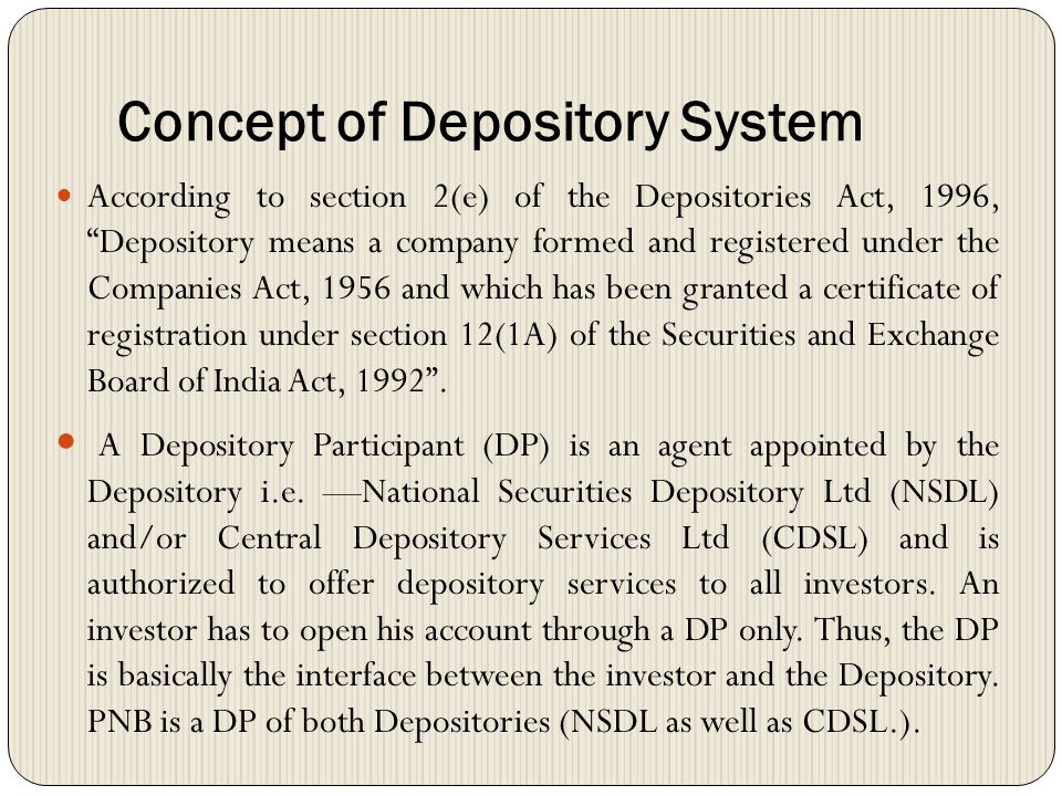 Concept of Depository System