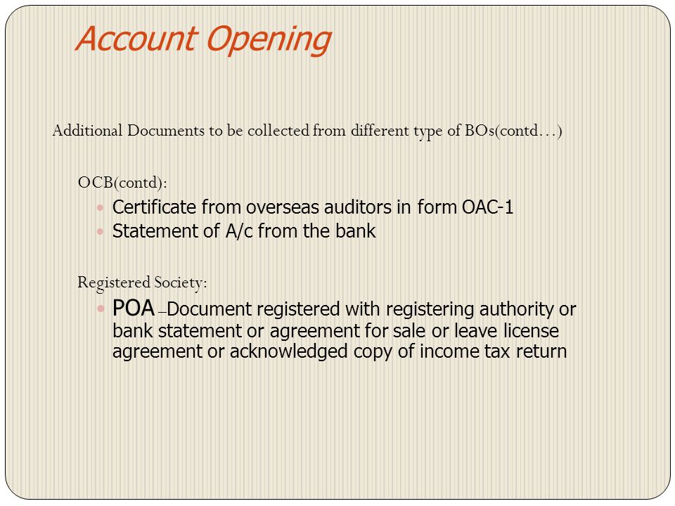 Account Opening Additional Documents to be collected from different type of BOs(contd…) OCB(contd):