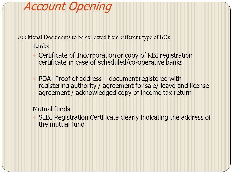 Account Opening Additional Documents to be collected from different type of BOs. Banks.