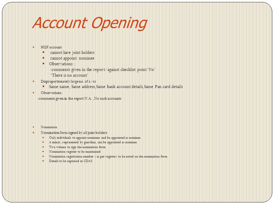 Account Opening cannot have joint holders cannot appoint nominee