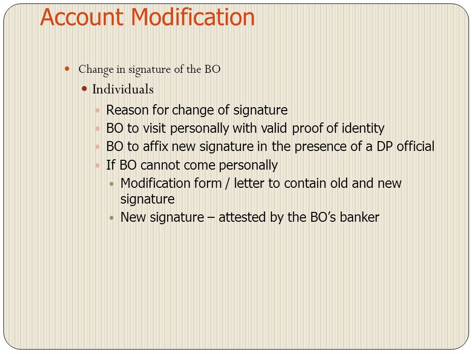 Account Modification Individuals Change in signature of the BO