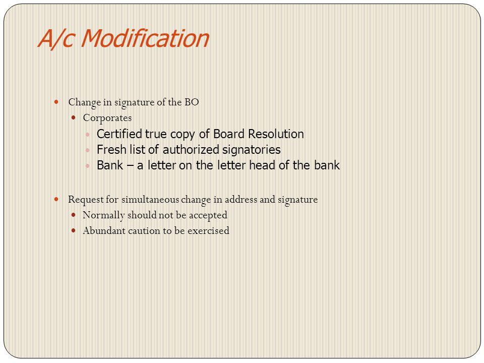 A/c Modification Change in signature of the BO Corporates