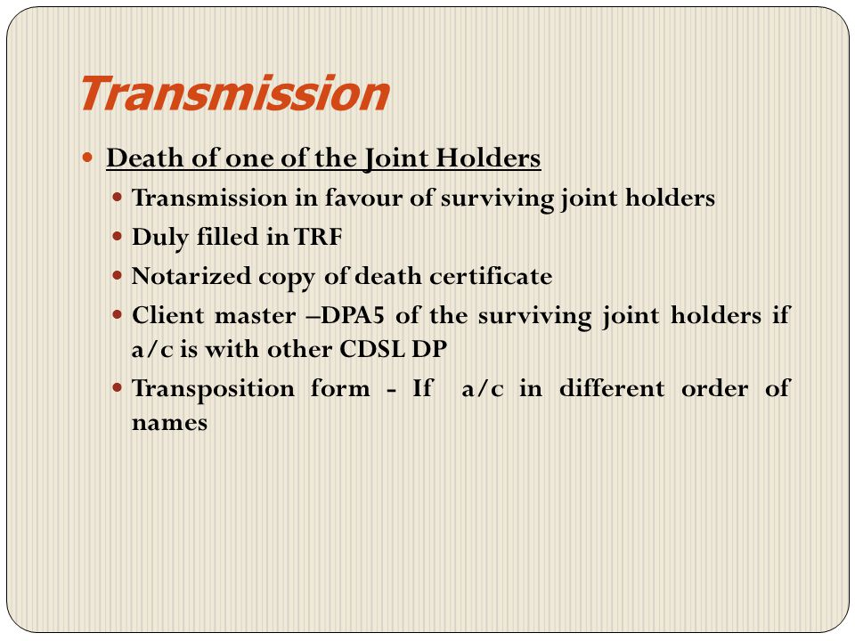 Transmission Death of one of the Joint Holders