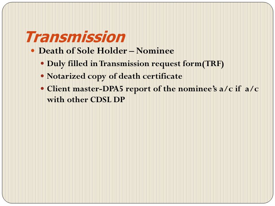 Transmission Death of Sole Holder – Nominee