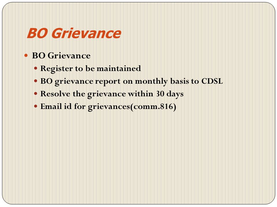 BO Grievance BO Grievance Register to be maintained