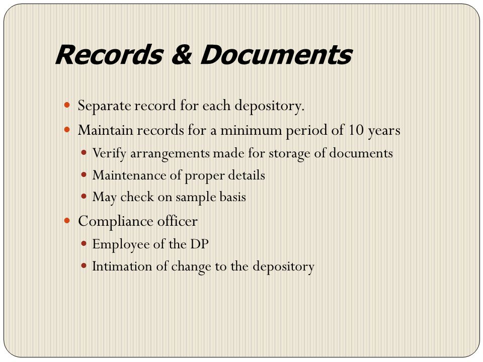 Records & Documents Separate record for each depository.
