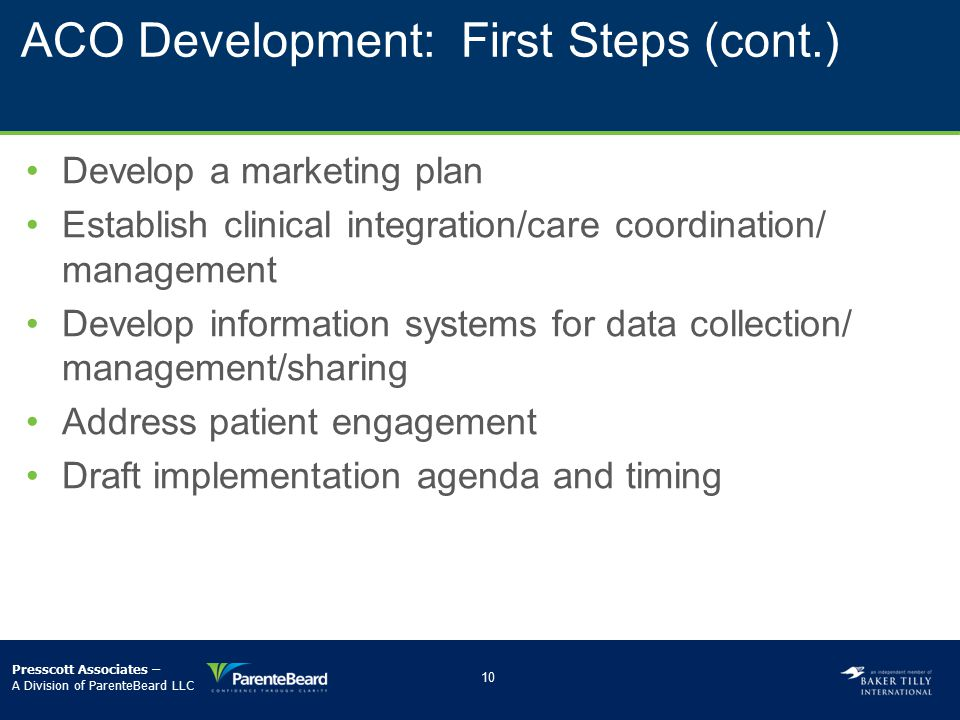 ACO Development: First Steps (cont.)