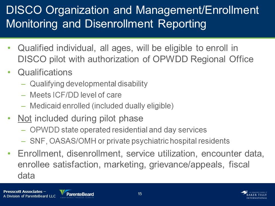 DISCO Organization and Management/Enrollment Monitoring and Disenrollment Reporting