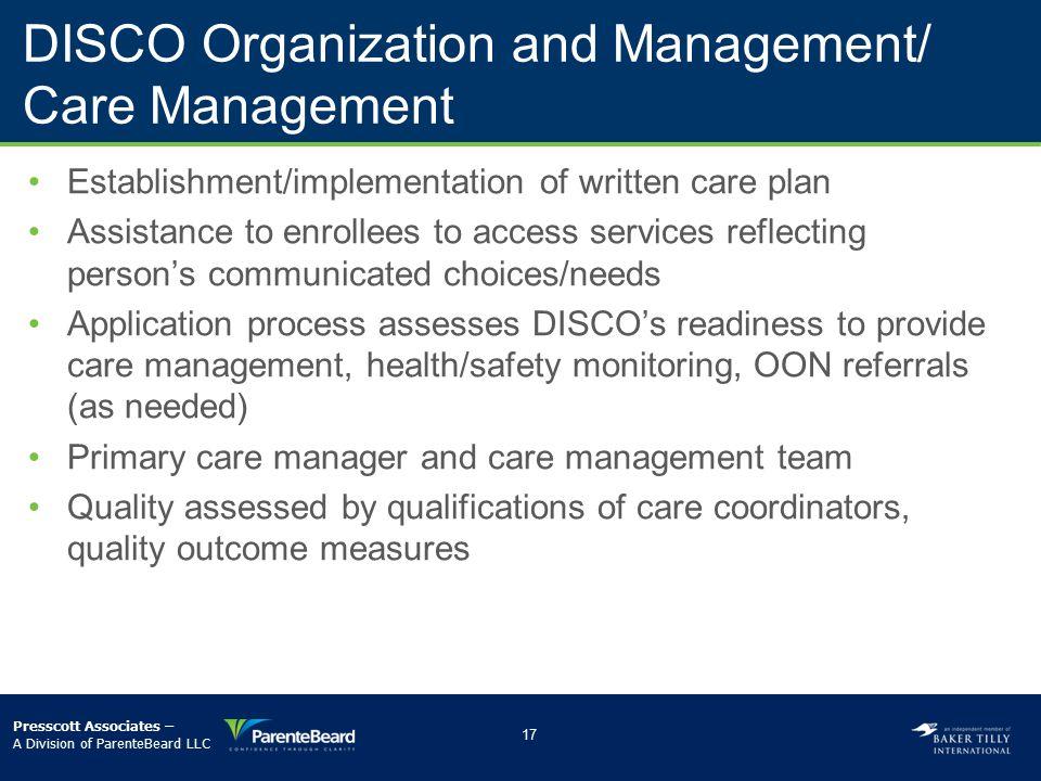 DISCO Organization and Management/ Care Management
