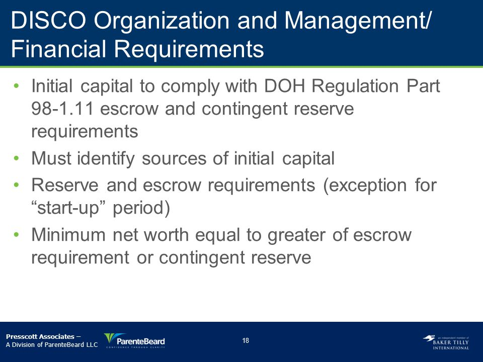 DISCO Organization and Management/ Financial Requirements