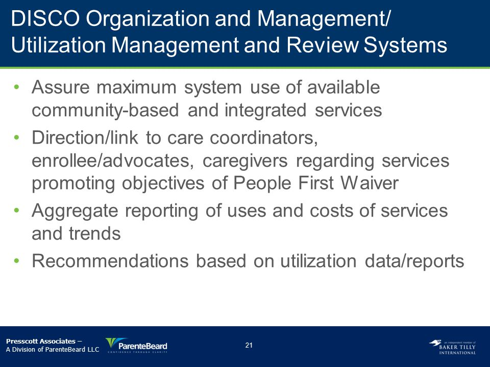 DISCO Organization and Management/ Utilization Management and Review Systems