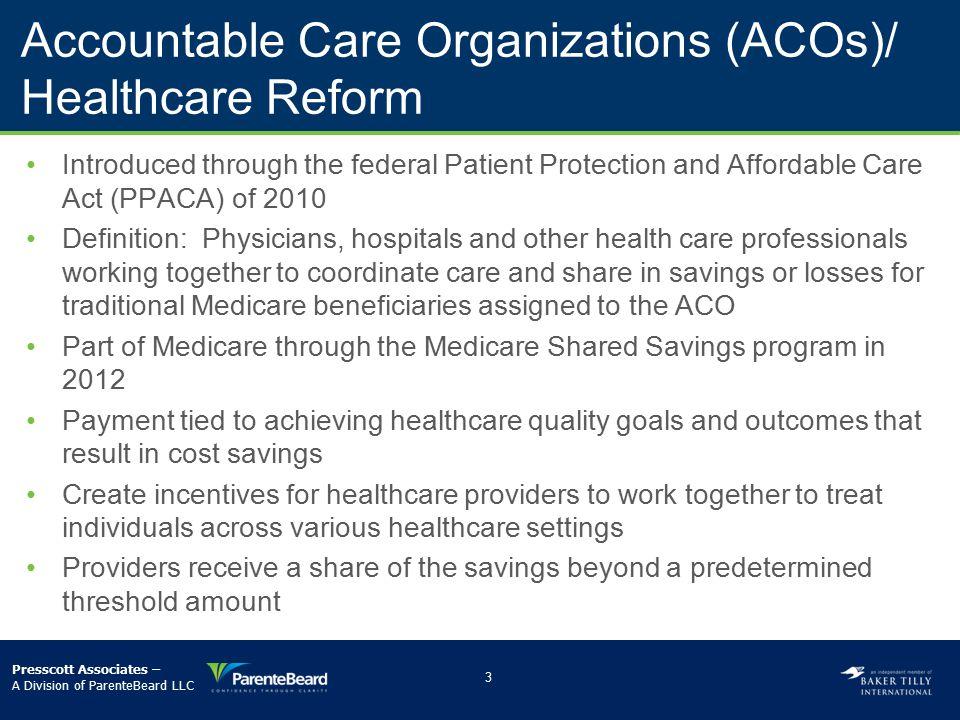 Accountable Care Organizations (ACOs)/ Healthcare Reform