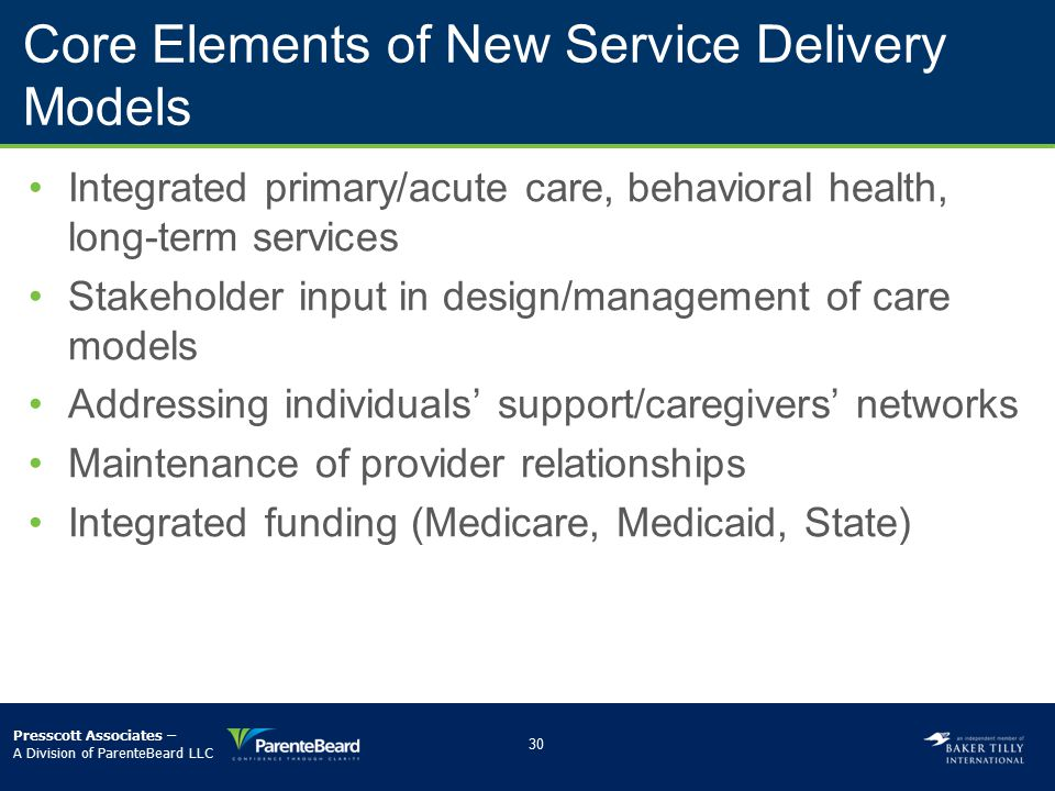 Core Elements of New Service Delivery Models