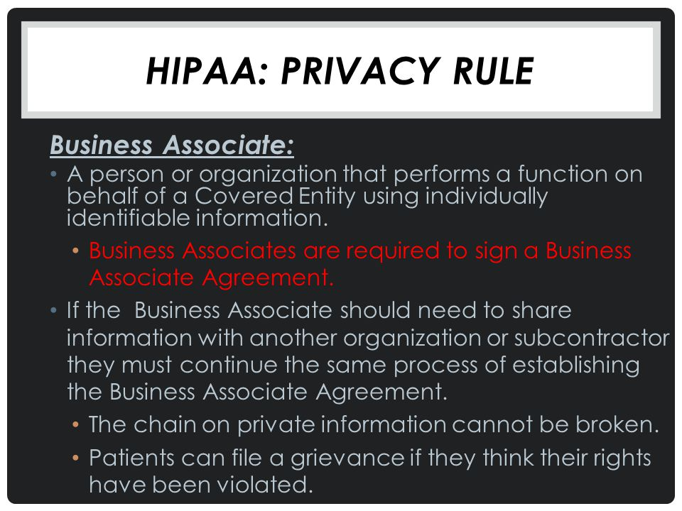 Hipaa: Privacy rule Business Associate: