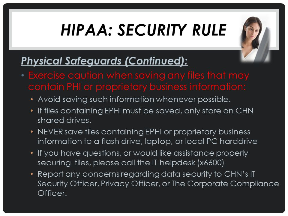 Hipaa: Security Rule Physical Safeguards (Continued):
