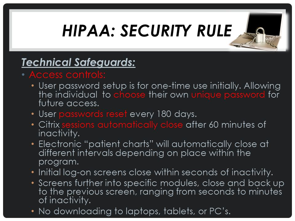 HIPAA: Security Rule Technical Safeguards: Access controls: