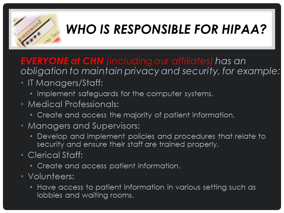 Who is responsible for HIPaa