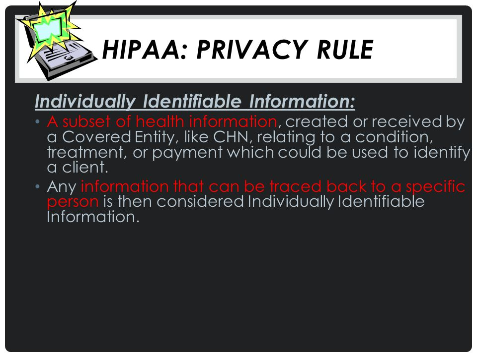 Hipaa: Privacy Rule Individually Identifiable Information: