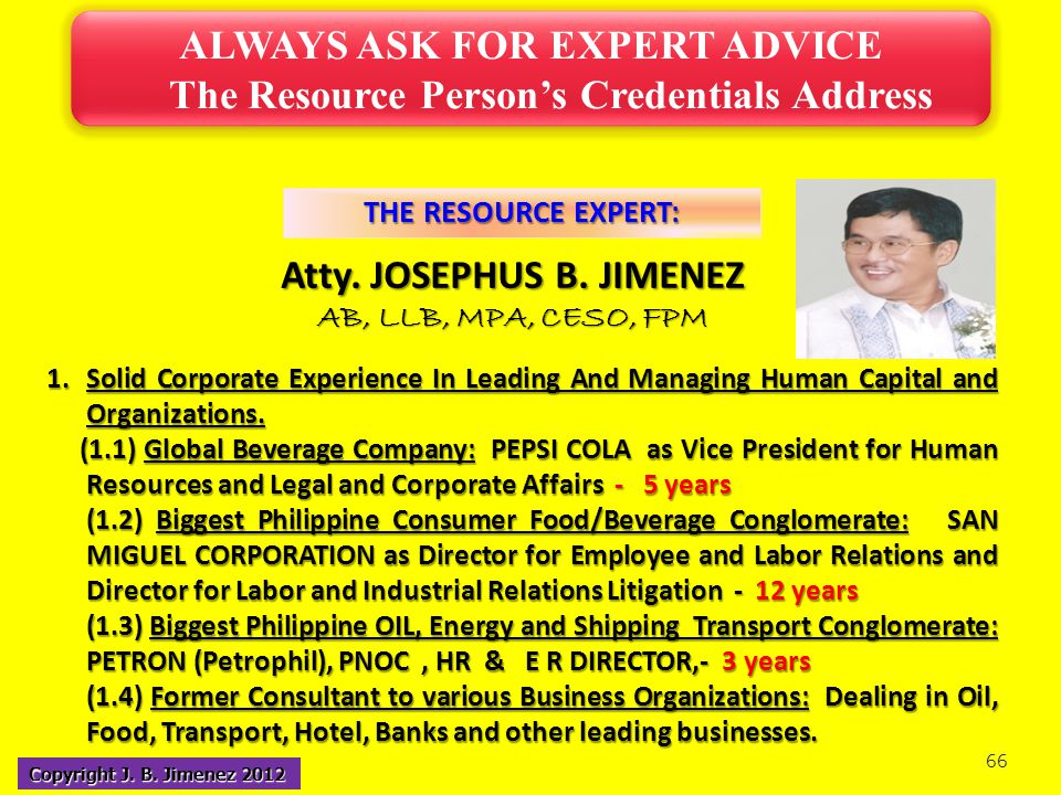 ALWAYS ASK FOR EXPERT ADVICE The Resource Person's Credentials Address