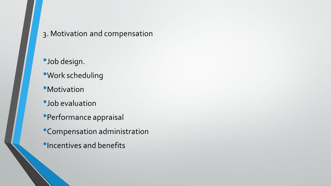 3. Motivation and compensation