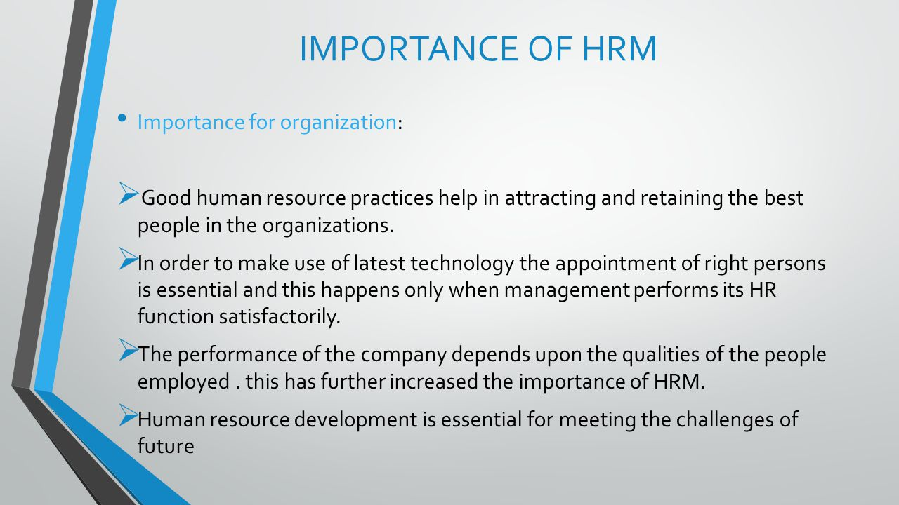 IMPORTANCE OF HRM Importance for organization:
