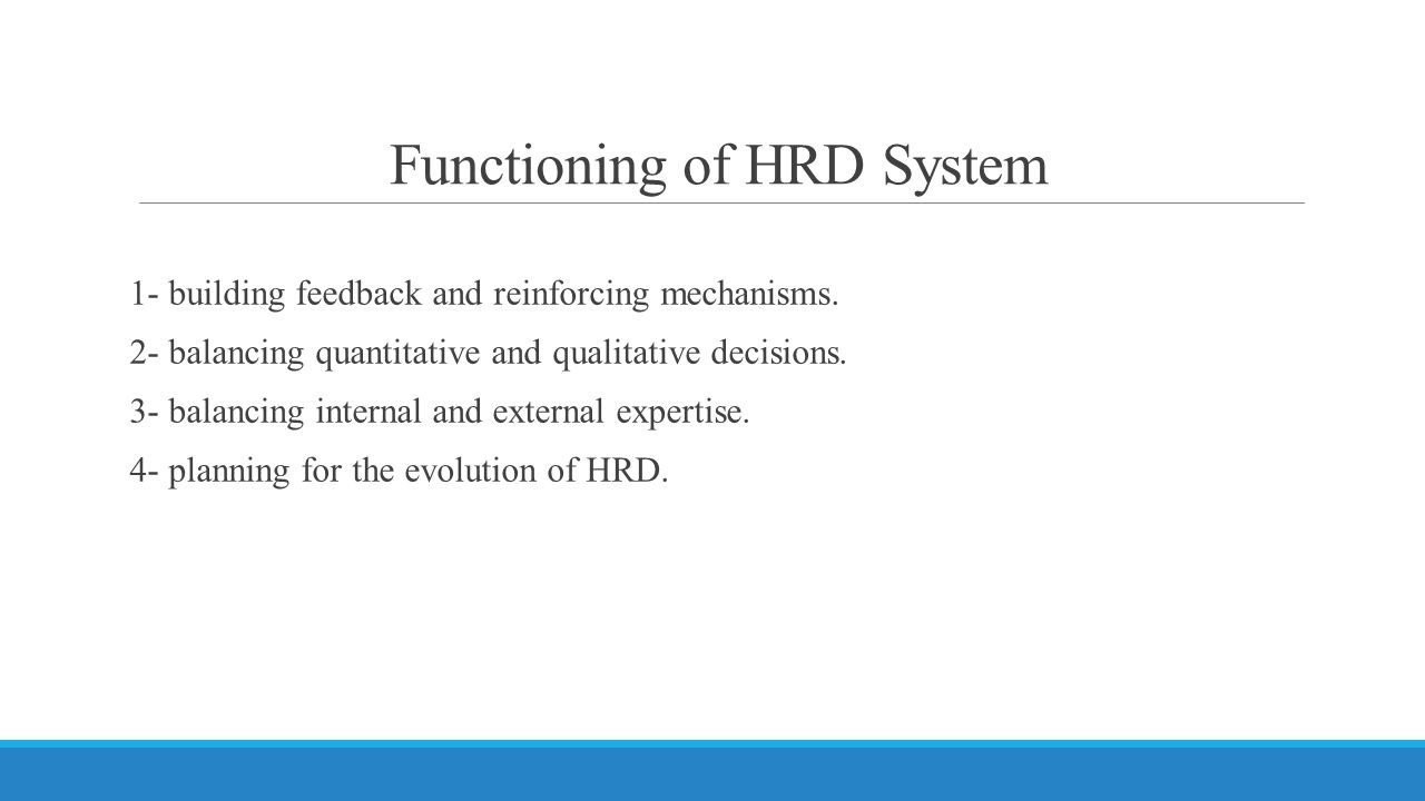 Functioning of HRD System