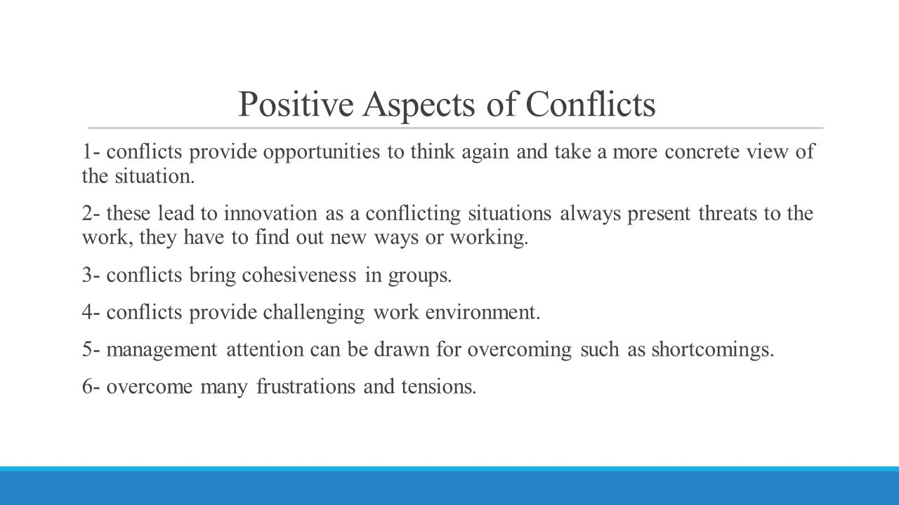 Positive Aspects of Conflicts