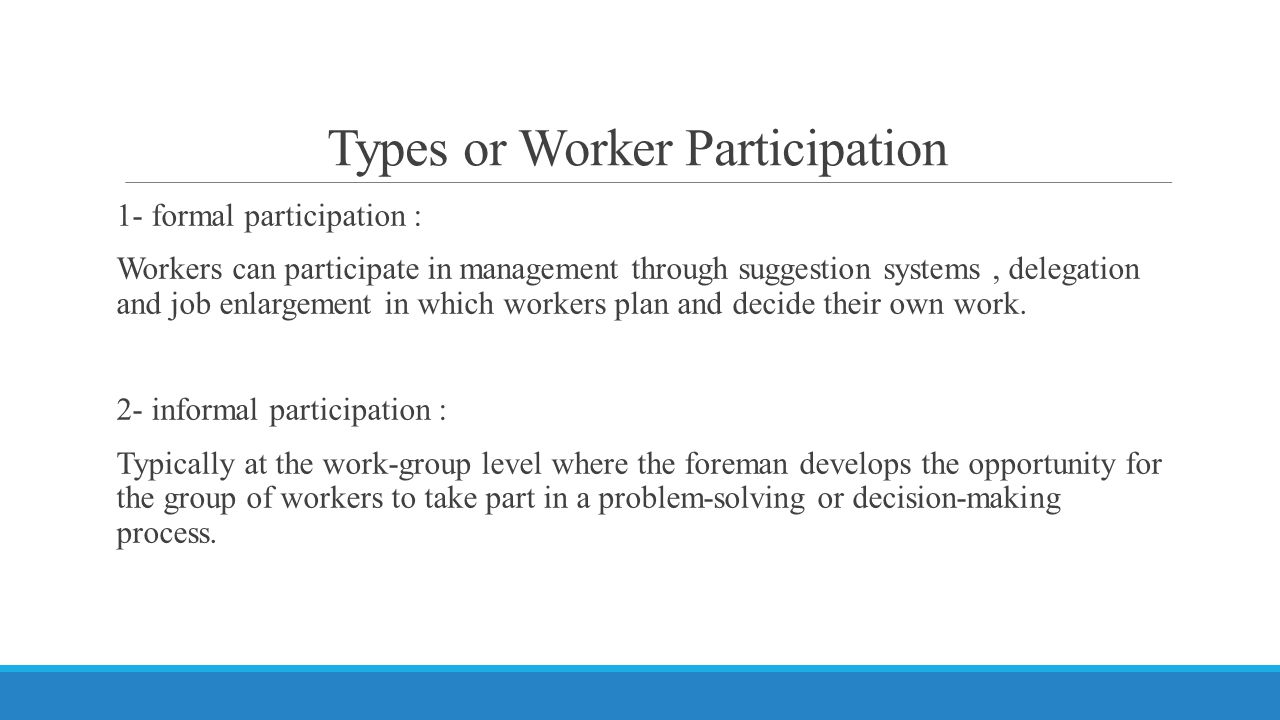 Types or Worker Participation