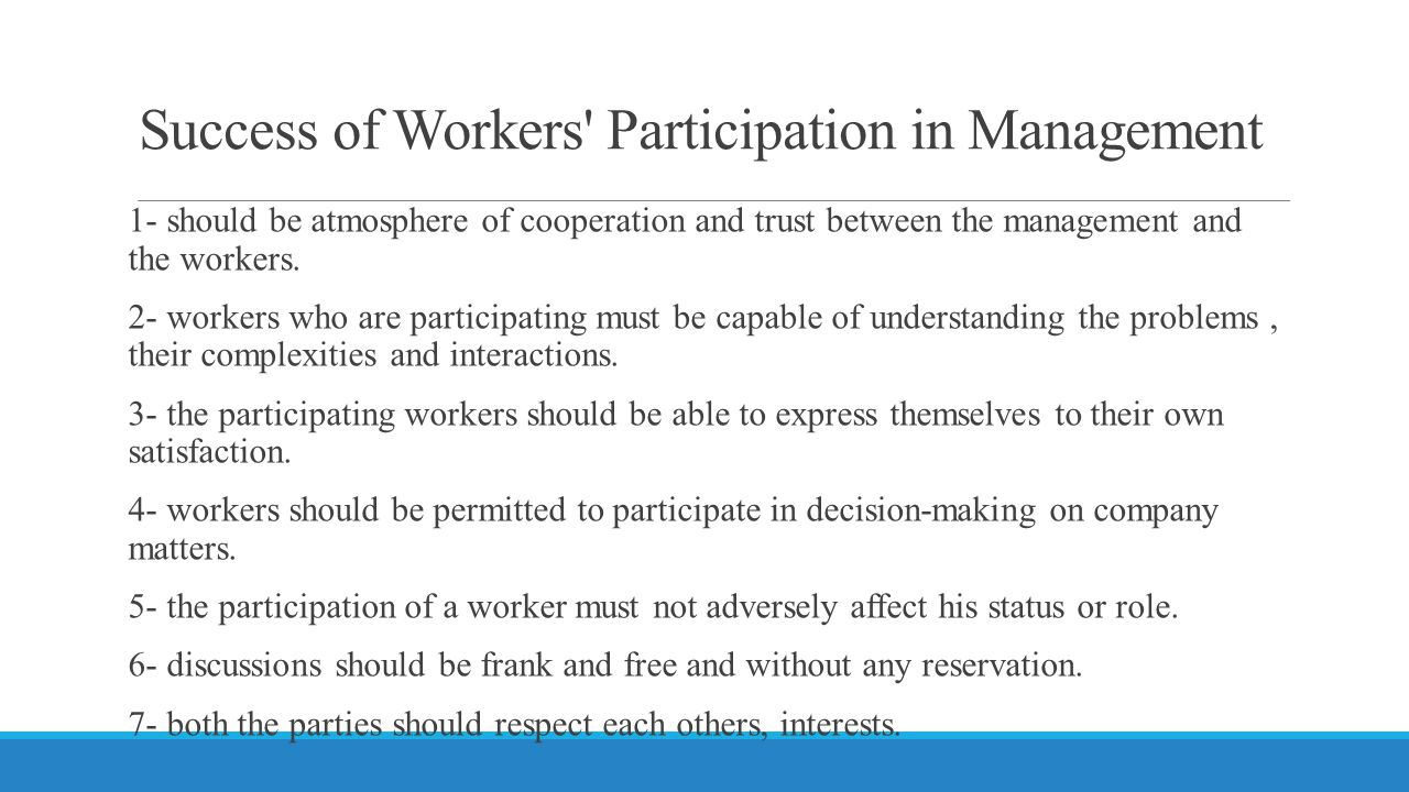 Success of Workers Participation in Management