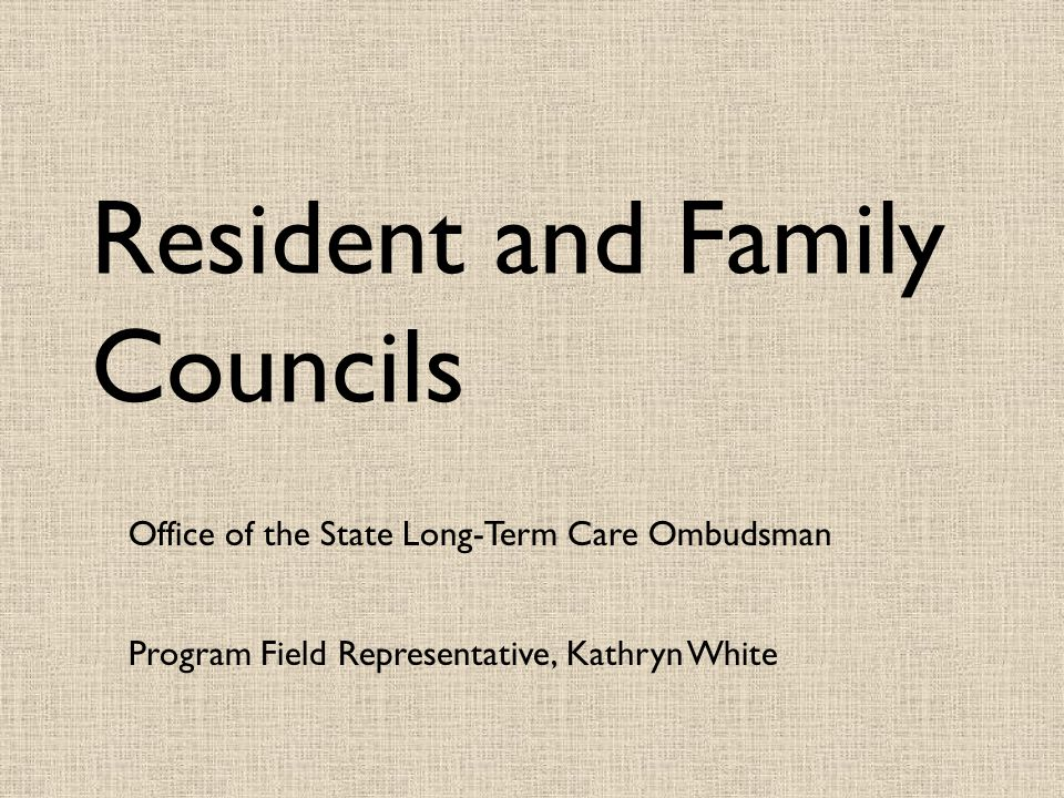Resident and Family Councils