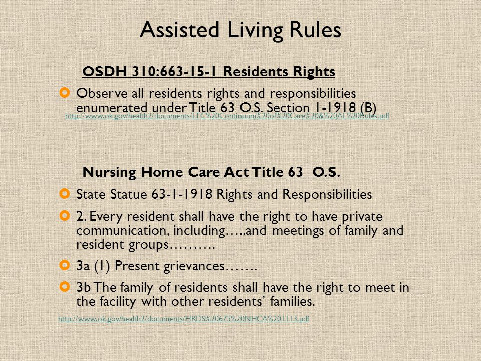 Assisted Living Rules OSDH 310:663-15-1 Residents Rights.