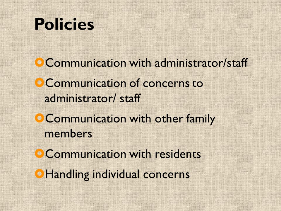 Policies Communication with administrator/staff