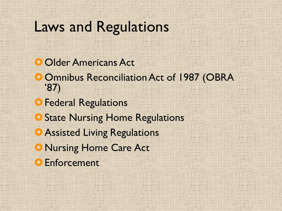 Laws and Regulations Older Americans Act
