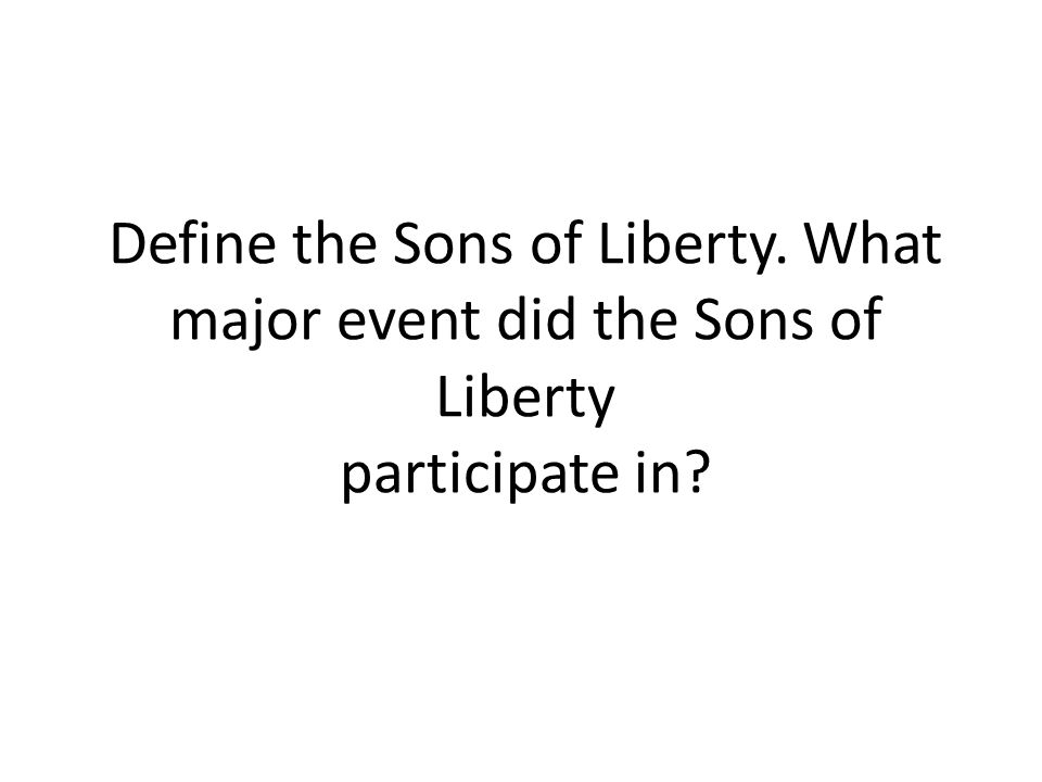 Define the Sons of Liberty