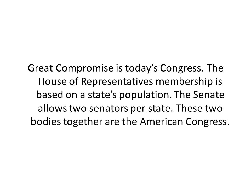Great Compromise is today's Congress