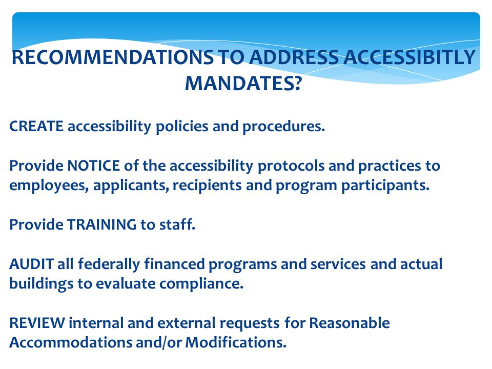 RECOMMENDATIONS TO ADDRESS ACCESSIBITLY MANDATES