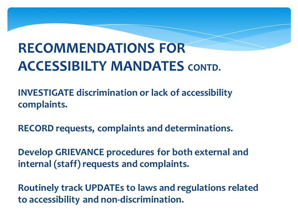 RECOMMENDATIONS FOR ACCESSIBILTY MANDATES CONTD.