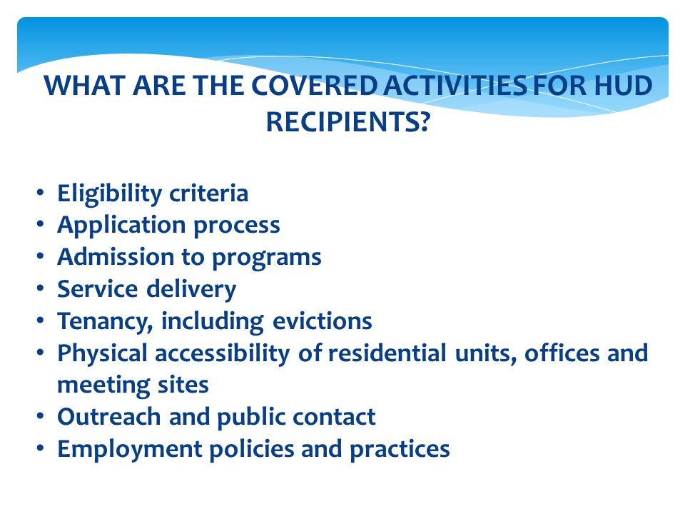 WHAT ARE THE COVERED ACTIVITIES FOR HUD RECIPIENTS