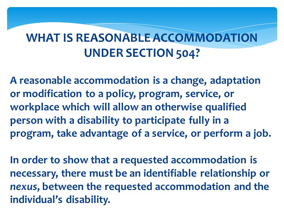 WHAT IS REASONABLE ACCOMMODATION UNDER SECTION 504