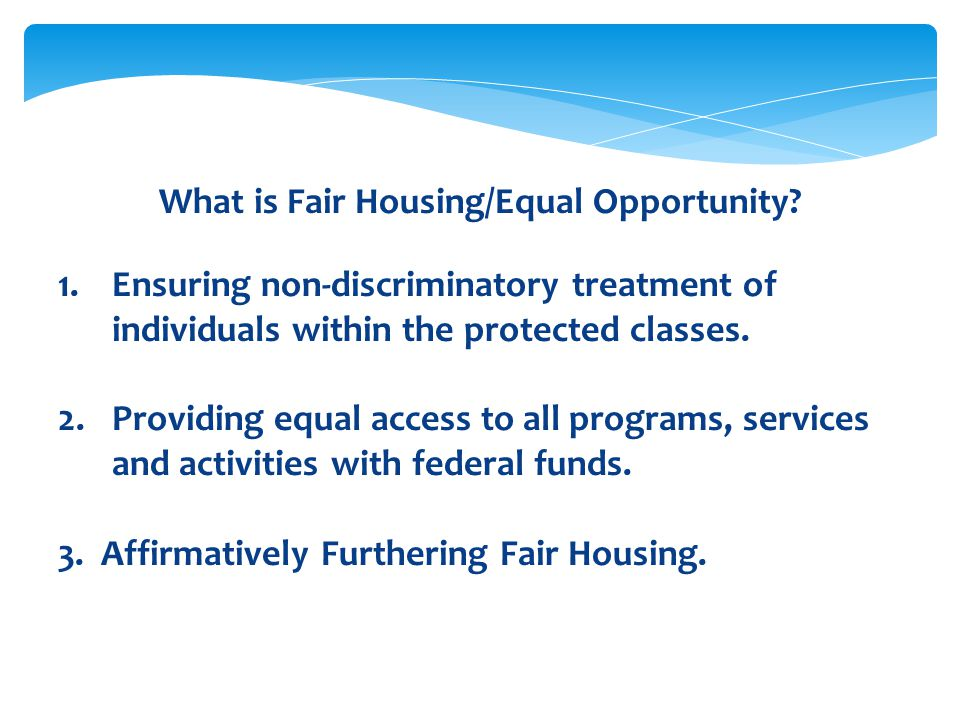 What is Fair Housing/Equal Opportunity