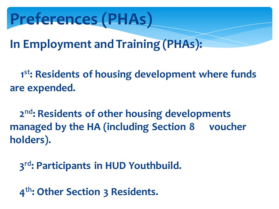 Preferences (PHAs) In Employment and Training (PHAs):