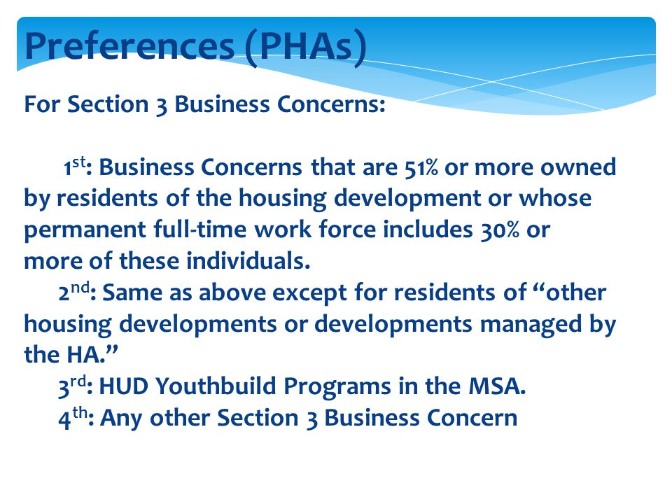 Preferences (PHAs) For Section 3 Business Concerns: