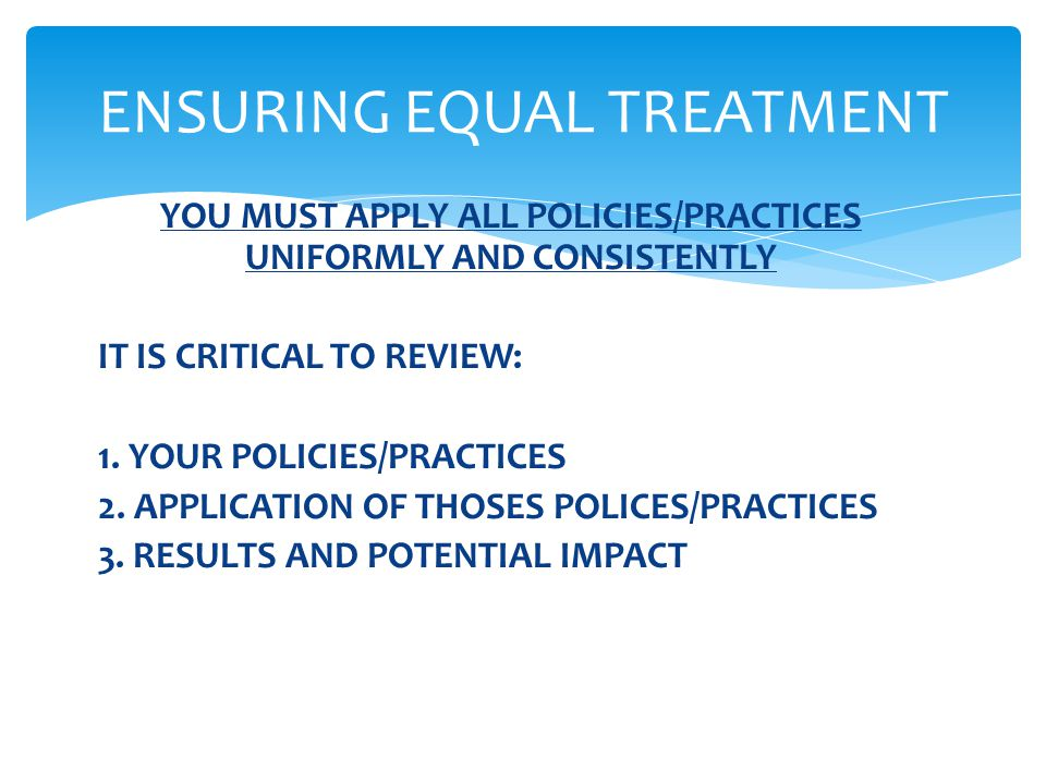 ENSURING EQUAL TREATMENT